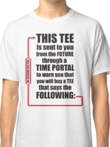 Time Travel Tee Classic T-Shirt