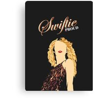 Swiftie and Proud Canvas Print