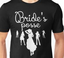 Bride's Posse Unisex T-Shirt