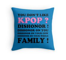 DISHONOR ON YOU! - BLUE Throw Pillow