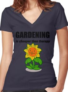 Gardening Is Cheaper Than Therapy Women's Fitted V-Neck T-Shirt