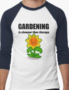 Gardening Is Cheaper Than Therapy Men's Baseball ¾ T-Shirt