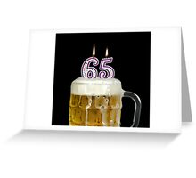 65th Birthday Beer Greeting Card