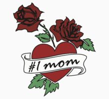 #1 mom (roses and a heart) by red addiction