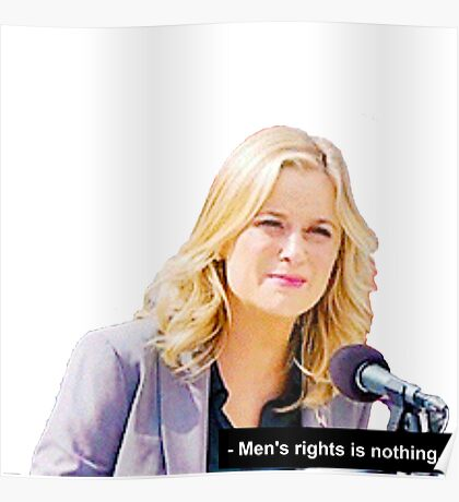 """Men's Rights is Nothing."" Poster"