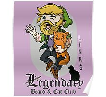 Link's Legendary Beard and Cat Club Poster