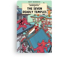 The Adventures of Daredevil: The Seven Deadly Temples Canvas Print