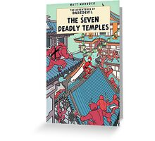 The Adventures of Daredevil: The Seven Deadly Temples Greeting Card