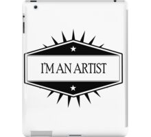 I'm An Artist iPad Case/Skin