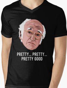 Pretty, Pretty, Pretty Good Mens V-Neck T-Shirt
