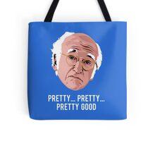 Pretty, Pretty, Pretty Good Tote Bag