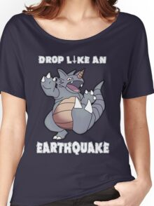 Drop Like An Earthquake - Rhydon Women's Relaxed Fit T-Shirt
