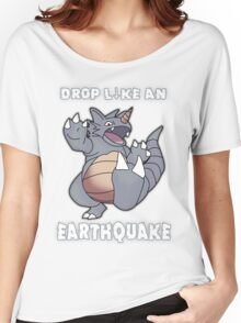 Drop Like An Earthquake - Rhydon Women's Relaxed Fit T-Shirt