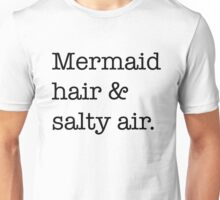 Mermaid hair Unisex T-Shirt