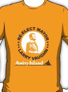 Re-Elect Mayor Larry Vaughn T-Shirt