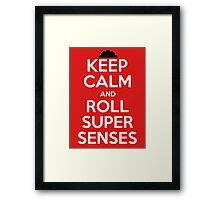 Keep Calm Super Senses Framed Print