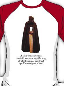 What Hamlet really said T-Shirt