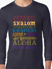 International Greetings! Long Sleeve T-Shirt