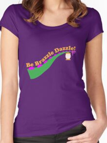 Be Brazzle Dazzle Women's Fitted Scoop T-Shirt