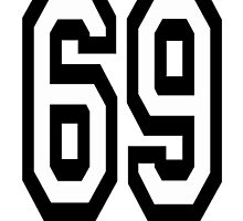 TEAM SPORTS NUMBER, 69, SIXTY NINE, SIXTY NINTH, Soixante Neuf, Competition by TOM HILL - Designer