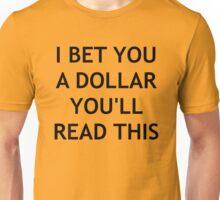 Show me your money maker Unisex T-Shirt