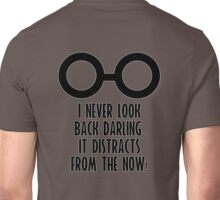 I Never Look Back Darling Unisex T-Shirt