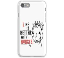 Life Is Better with Horses iPhone Case/Skin