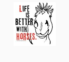 Life Is Better with Horses Womens Fitted T-Shirt