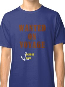 Wanted On Voyage Classic T-Shirt