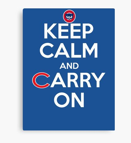 Keep Calm Carry On Cubs Canvas Print