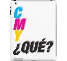 C M Y ¿QUÉ? iPad Case/Skin
