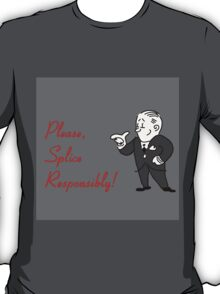 For Your Safety T-Shirt