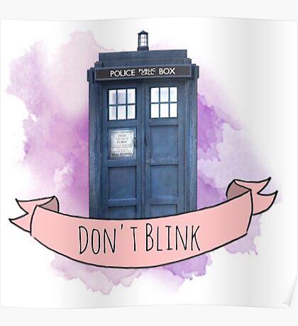 """TARDIS """"don't blink"""" Poster"""