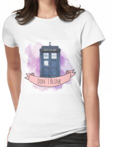 """TARDIS """"don't blink"""" Womens Fitted T-Shirt"""