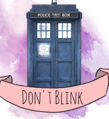 """TARDIS """"don't blink"""" Sticker"""