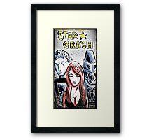 Starcrash, Star Crash, Art, Sci-Fi, Poster, B-Movie, bmovie, 70's, 80's, italian, science fiction, joe badon Framed Print