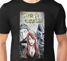 Starcrash, Star Crash, Art, Sci-Fi, Poster, B-Movie, bmovie, 70's, 80's, italian, science fiction, joe badon Unisex T-Shirt