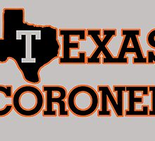 TEXAS CORONER by fancytees
