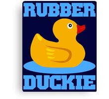 RUBBER DUCKIE Canvas Print