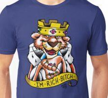 I'm Rich Bitch Unisex T-Shirt