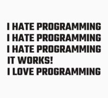 I Love Programming by evahhamilton