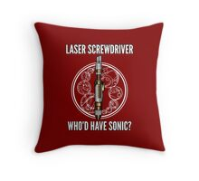Laser Screwdriver. Who'd have Sonic? Throw Pillow
