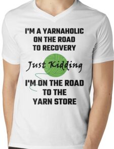 I'm A Yarnaholic On The Road To Recovery Mens V-Neck T-Shirt