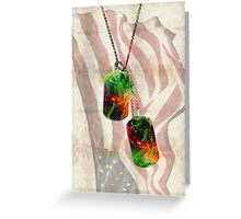 Military Art Dog Tags - Honor 2 - By Sharon Cummings  Greeting Card
