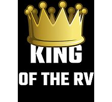 King Of The RV Photographic Print