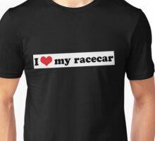 I ♥ my racecar Unisex T-Shirt