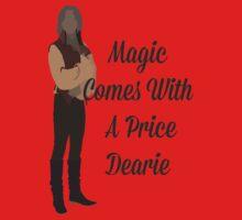 Rumplestiltskin - Magic Comes With a Price Dearie Kids Tee