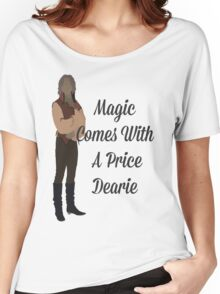 Rumplestiltskin - Magic Comes With a Price Dearie Women's Relaxed Fit T-Shirt