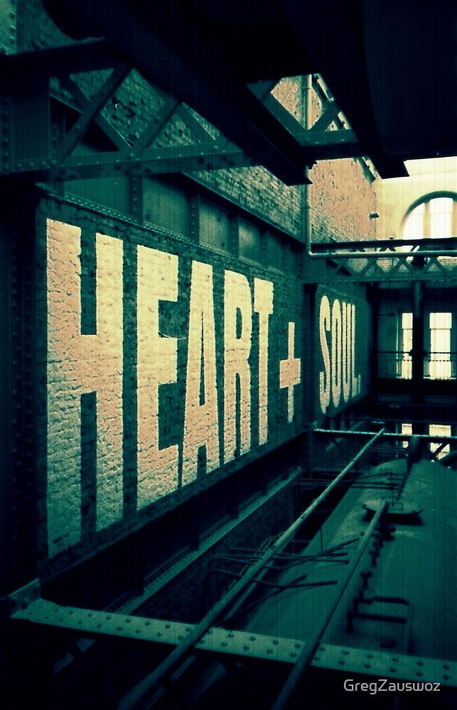 HEART + SOUL by GregZauswoz