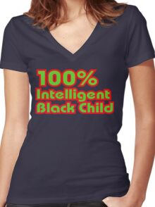 100% Intelligent Black Child Women's Fitted V-Neck T-Shirt
